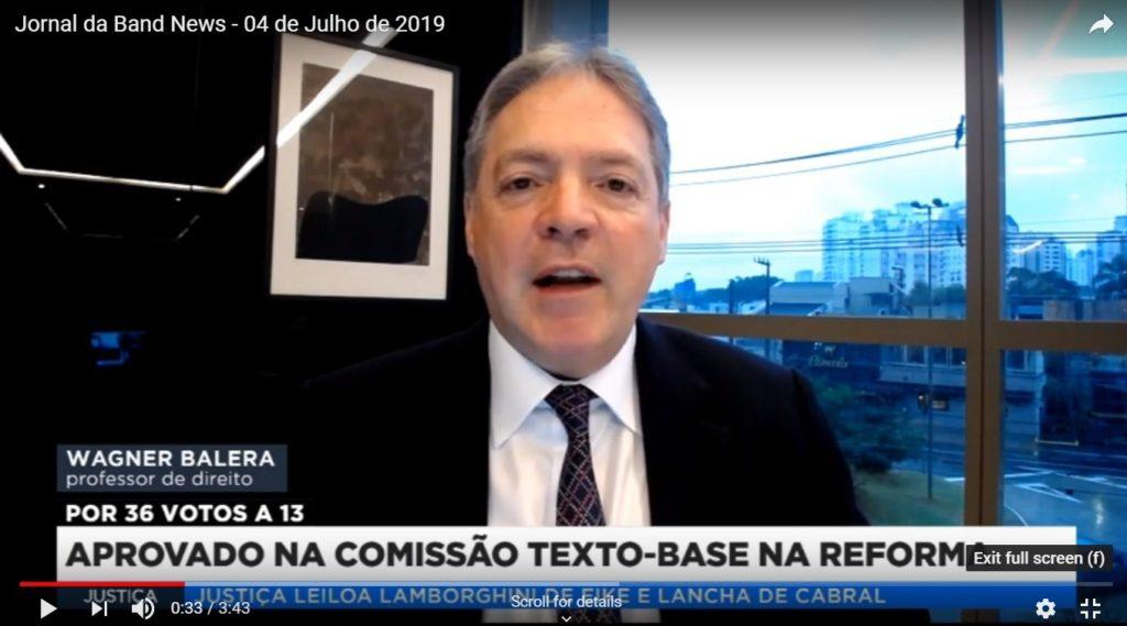Sócio do Balera Advogados concede entrevista à TV Band News sobre a Reforma da Previdência