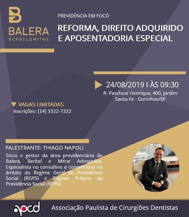 """Sócio do BBM Advogados palestra sobre """"Reforma, Direito Adquirido e Aposentadoria Especial"""""""