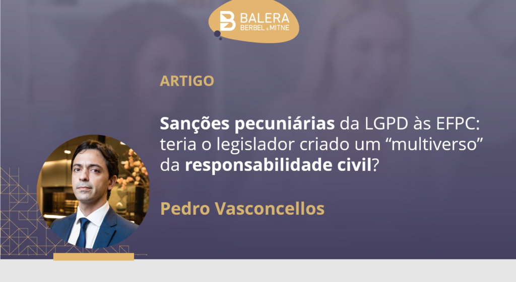 """Sanções pecuniárias da LGPD às EFPC: teria o legislador criado um """"multiverso"""" da responsabilidade civil?"""